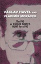 The Pig, or Václav Havel's Hunt for a Pig